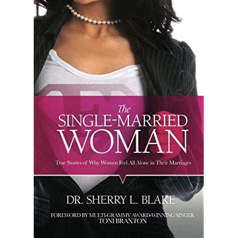 The Single-Married Woman by Sherry Blake