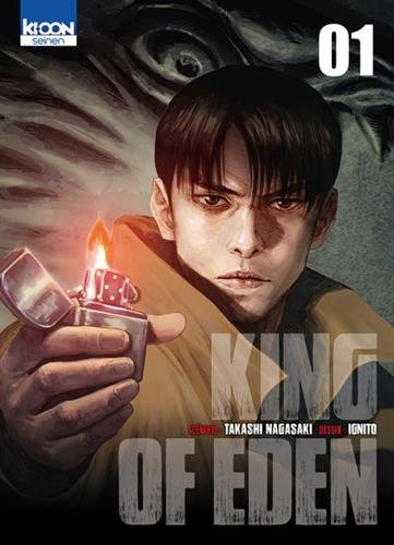 King of Eden, Tome 1 :