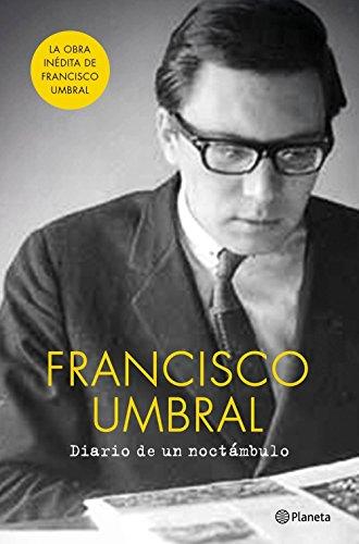 Diario de un noctámbulo eBook: Francisco Umbral: Amazon.es ...