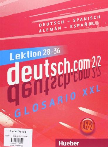 DEUTSCH.COM A2.2 Kursb.+XXL (alum.) (Deutch.com Espa)