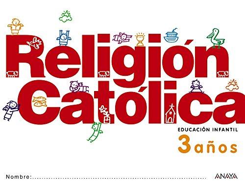 Religión Católica 3 años. - 9788467815917