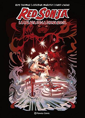 Red Sonja La balada de la diosa roja (creación propia) (Cómics Españoles) por Roy Thomas