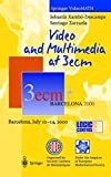 Video and Multimedia at 3ecm: Barcelona, 10-14 July, 2000 [VHS] [Import USA]