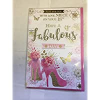 Just for You with Love Niece On Your 18th Have A Fabulous Day 18 Eighteen 18th Birthday Card White/Pink/Gold Shoes 3D/Glitter/Foil Detail
