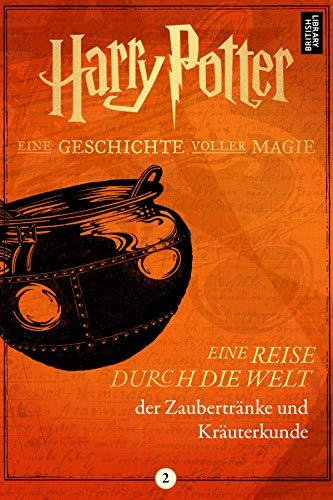 Eine Reise durch die Welt der Zaubertränke und Kräuterkunde