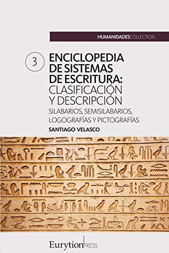 Enciclopedia de sistemas de escritura (volumen 3): silabarios ...