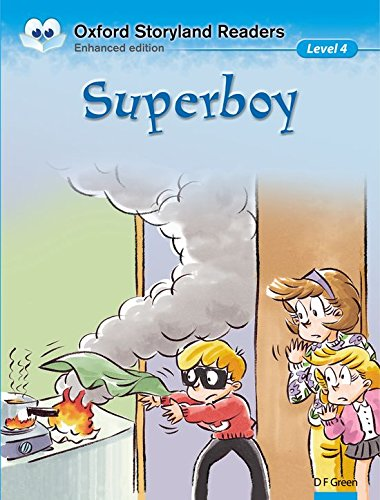 Oxford Storyland Readers level 4: Super Boy