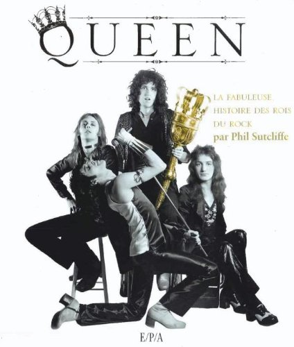 Queen par Phil Sutcliffe