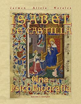Isabel De Castilla: Una PsicoBiografía eBook: Morales, Carmen ...