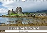 Historisches Schottland (Wandkalender 2018 DIN A4 quer): Eine Reise in die schottische Vergangenheit mit wunderschönen Fotografien von Castles und ... ... [Kalender] [Apr 01, 2017] Potratz, Andrea - Andrea Potratz