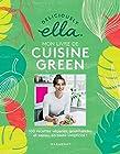 Deliciously Ella - Mon livre de recettes green: 100 recettes vegan, saines et gourmandes en toute simplicité !