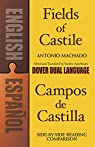 Fields of Castile/Campos de Castilla par Machado