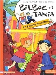 Bilboc et Tania Tome 2 : Le fantôme du château