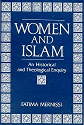 Women and Islam: An Historical and Theological Enquiry by Fatima Mernissi (1993-06-30)