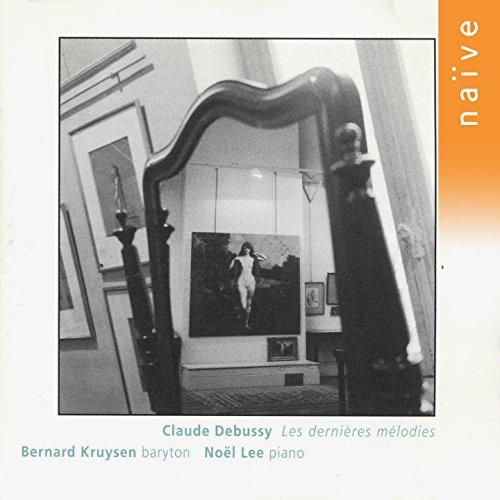 Debussy - Les Dernières Mélodies