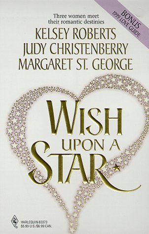 Wish Upon a Star: The Sky's the Limit/The Perfect Match/The Arrangement (Romance Collection)
