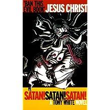 Satan! Satan! Satan! (Attack!)
