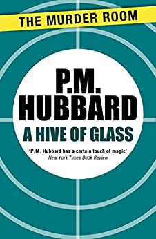 A Hive of Glass (Murder Room) by [Hubbard, P. M.]
