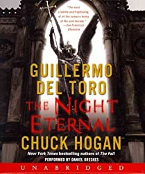 The Night Eternal [ THE NIGHT ETERNAL BY del Toro, Guillermo ( Author ) Jun-26-2012[ THE NIGHT ETERNAL [ THE NIGHT ETERNAL BY DEL TORO, GUILLERMO ( AUTHOR ) JUN-26-2012 ] By del Toro, Guillermo ( Author )Jun-26-2012 Compact Disc