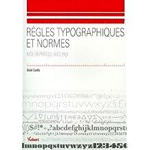 Règles typographiques et normes : Mise en pratique avec LATEX