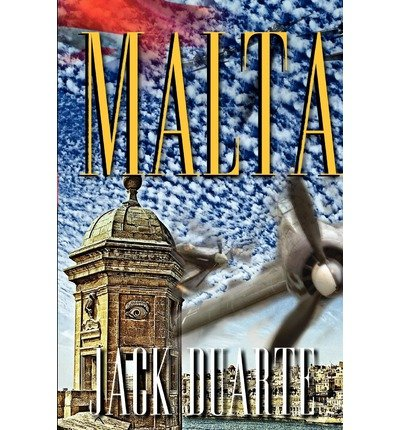[ Malta (In A Series) ] By Duarte, Jack B (Author) [ Nov - 2012 ] [ Paperback ]