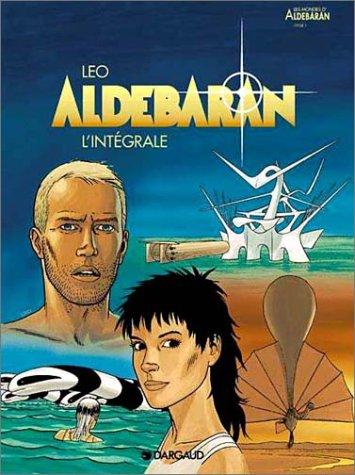 Aldébaran, l'intégrale