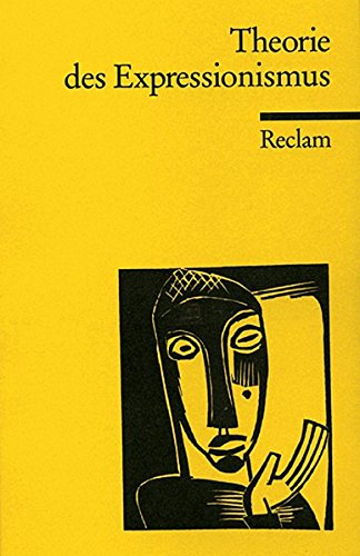 Theorie des Expressionismus (Reclams Universal-Bibliothek)
