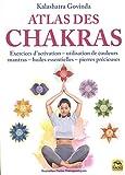 Atlas des chakras: Exercices d