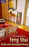 Feng Shui, Farbe und Raumgestaltung - Sarah Rossbach, Lin Yun, Lin Yun