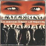 Les Derniers seront les premiers / L'Algérino   L'Algérino