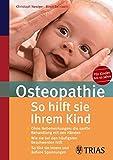 Osteopathie: So hilft sie Ihrem Kind (Amazon.de)