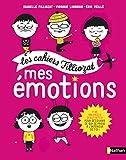 Mes émotions - Cahier d'activités Filliozat - Dès 5 ans