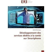 Développement des services dédiés à la santé sur Smartphone