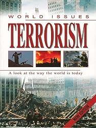 Terrorism (World Issues): Written by Helen Donohoe, 2008 Edition, Publisher: Franklin Watts [Paperback]