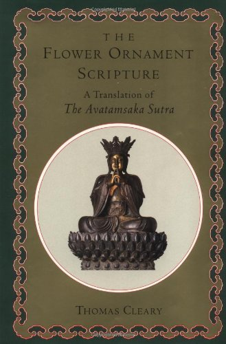 Preisvergleich Produktbild The Flower Ornament Scripture: A Translation of the Avatamsaka Sutra by Thomas Cleary (1993-10-12)