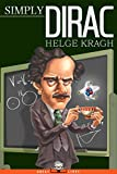 Simply Dirac (Great Lives) (English Edition)