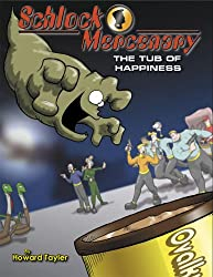 Schlock Mercenary: The Tub of Happiness