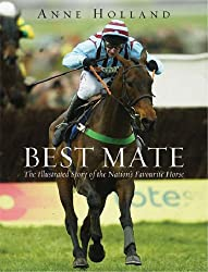 Best Mate: The Illustrated Story of the Nation's Favourite Horse