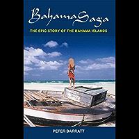 Bahama Saga: The Epic Story of the Bahama Islands (English Edition)
