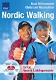 Nordic Walking: Ganzjahrestraining;Starke Muskeln; Gesunde Gelenke; Top Kondition; Super Figur