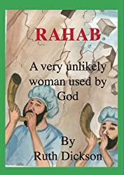 RAHAB A VERY UNLIKELY WOMAN USED BY GOD