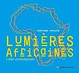 Lumières africaines - L'élan contemporain