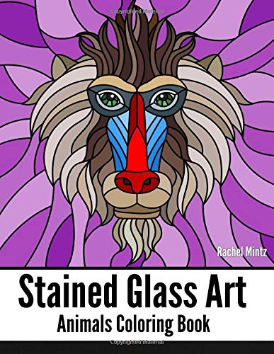 STAINED GLASS ART Animals Coloring Book: Mosaic Patterns of Wildlife, Pets, Fish and Butterflies to Color For Teenagers & Adults -