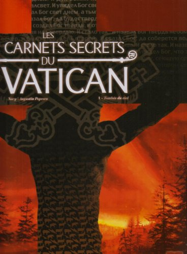 Les carnets secrets du Vatican, Tome 1 : Tombée du ciel
