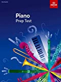 Piano Prep Test: revised 2016 (ABRSM Exam Pieces)