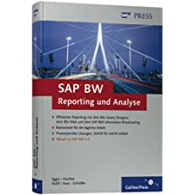 SAP BW – Reporting und Analyse: Unternehmensweites Berichtswesen mit SAP BW 3.5: Grundlagen (SAP PRESS)
