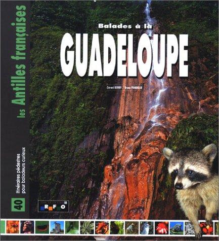 Balades à la Guadeloupe