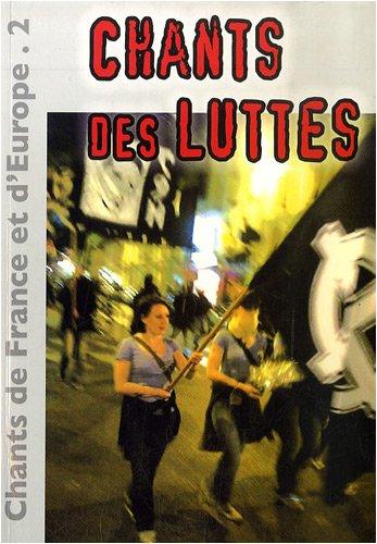 Chants de France et d'Europe : Volume 2, Chants des luttes (1CD audio)