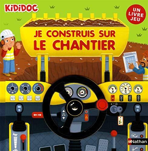 Le grand livre-jeu pour construire un chantier - Dès 4 ans