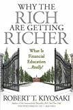 Why the Rich Are Getting Richer | Robert Kiyosaki